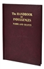 The Handbook of Indulgences - Norms and Grants 585/22