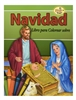 LIBRO PARA COLOREAR SOBRE LA NAVIDAD/Nativity Coloring Book