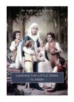Leading the Little Ones to Mary by Sr Mary Lelia