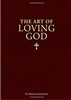 The Art of Loving God, Simple Virtues for the Christian Life