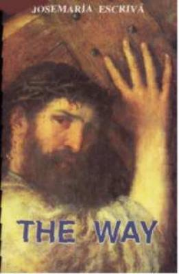The Way by  St. Josemaria Escriva