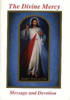 The Divine Mercy Message and Devotion--La Divina Misericordia Mensaje y Devocion,  St. Faustina
