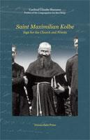 Saint Maximilian Kolbe- Sign for the Church and Priests Booklet