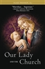 Our Lady and the Church by Hugo Rahner, S.J.