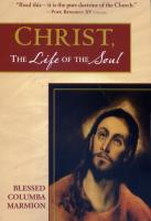 Christ, the Life of the Soul by Bl. Columba Marmion