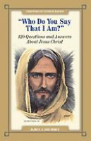 """Who Do You Say That I Am?"" by James J. Drummey"