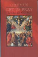 Oremus, Let Us Pray, The Collects of the Roman Missal