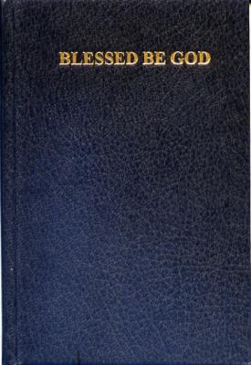Blessed be god prayer book