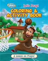 Let's Pray! Coloring and Activity Book: A Lesson on Prayer