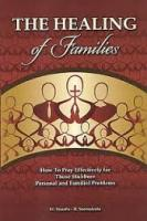 The Healing of Families By Fr. Yozefu B. Ssemakula (Fr. Joseph)