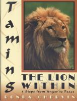 Taming The Lion Within: 5 Steps from Anger to Peace by Dr. Ronda Chervin