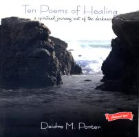 Ten Poems 0f Healing by Deidre Porter