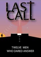 LAST CALL: Twelve Men Who Dared Answer, Stories of Late Vocations to the Priesthood, Edited by Ronda Chervin