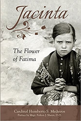 Jacinta The Flower Fatima by Humberto Sousa Medeiros