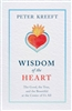 Wisdom of the Heart  by Peter Kreeft