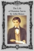 The Life of Dominic Savio by John Bosco