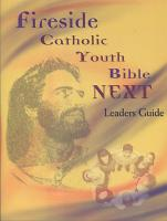 Fireside Catholic Youth Bible NEXT Leaders Guide