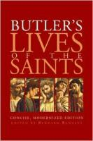 Butler's Lives of the Saints by Bernard Bangley