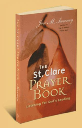 PDF The St  Clare Prayer Book: Listening for Gods Leading
