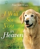 I Will See You in Heaven by Friar Jack Wintz