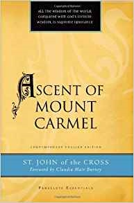 Ascent Of Mount Carmel-John of the Cross by Henry L. Carrigan JR.