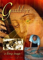 Guadalupe: A Living Image DVD