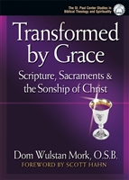 Transformed by Grace by Fr. Wulstan Mork