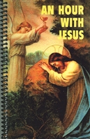 An Hour With Jesus Spiral Bound #704A Vol I