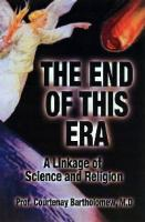 The End of This Era by Courtenay Bartholomew