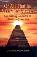 Of All That Is Seen and Unseen: Life-Saving Answer to Life-Size Questions by Gerard M. Verschuuren