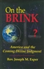 On the Brink: America and the Coming Divine Judgment by Rev Joseph Esper