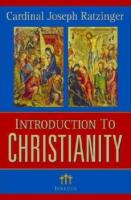 Introduction of Christianity by Joseph Cardinal Ratzinger