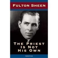 The Priest Is Not His Own By Fulton Sheen