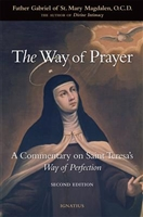 The Way of Prayer by Father Gabriel of St. Mary Magdalen, O.C.D.