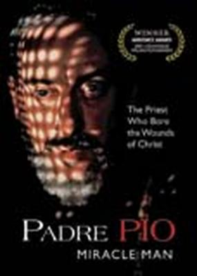Padre Pio - Miracle Man DVD
