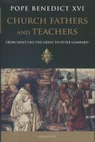 Church Fathers And Teachers, by Benedict XVI