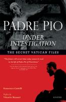Padre Pio: Under Investigation