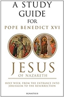 A Study Guide for Josepth Ratzinger's, Jesus of Nazareth, By Curtis Mitch and Mark Brumley
