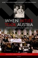 When Hitler Took Austria by Kurt Schuschnigg  with Janet Schuschnigg
