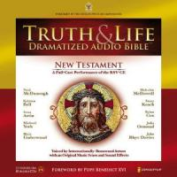 Truth and Life Dramatized Audio Bible: New Testament A Full-Case Performance of the RSV-CE