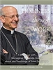 Holiness through Work A Dialogue with Monsignor Fernando Ocariz about the Teachings of Saint Josemaria