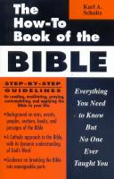 The How-To Book of the Bible by Karl A. Shultz