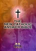 The New Catholic Answer Bible