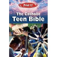 Prove It!-The Catholic Teen Bible