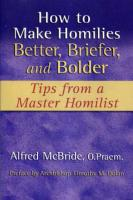 How to Make Homilies Better, Briefer, and Bolder