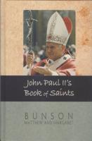 John Paul ll's Book of Saints by Bunson