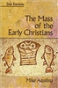 The Mass of the Early Christians by Mike Aquilina, Softcover