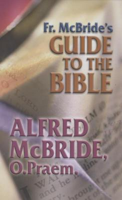 Fr. McBride's Guide to the Bible
