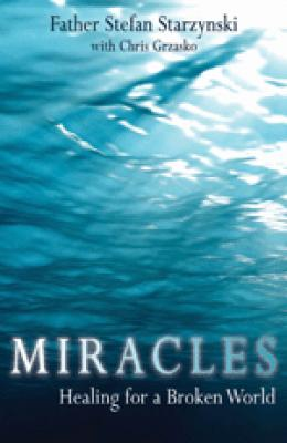Miracles Healing for a Broken World