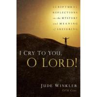 I Cry To You, O Lord!
